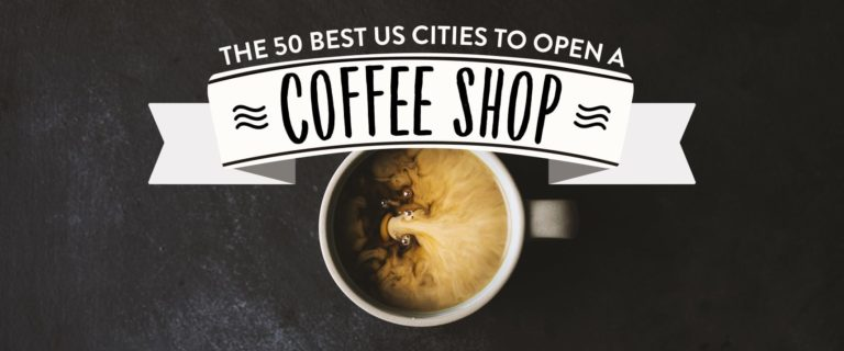 50 Best US Cities to Open a Coffee Shop